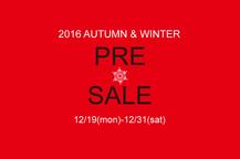 2016 AUTUMN & WINTER PRE SALE