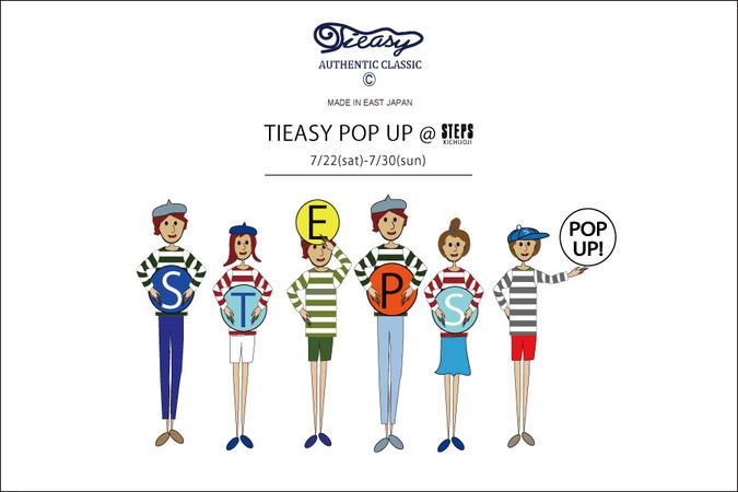 TIEASY POP UP @STEPS KICHIJOJI