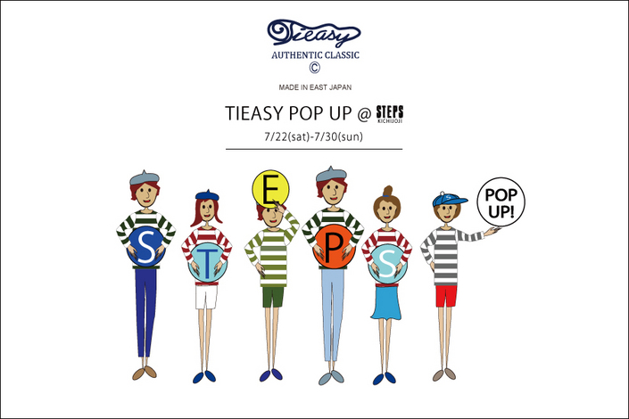TIEASY POP UP @STEPS KICHIJOJI