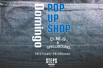 DOMINGO POP UP SHOP@STEPS KICHIJOJI 10/21(土)~10/29(日)